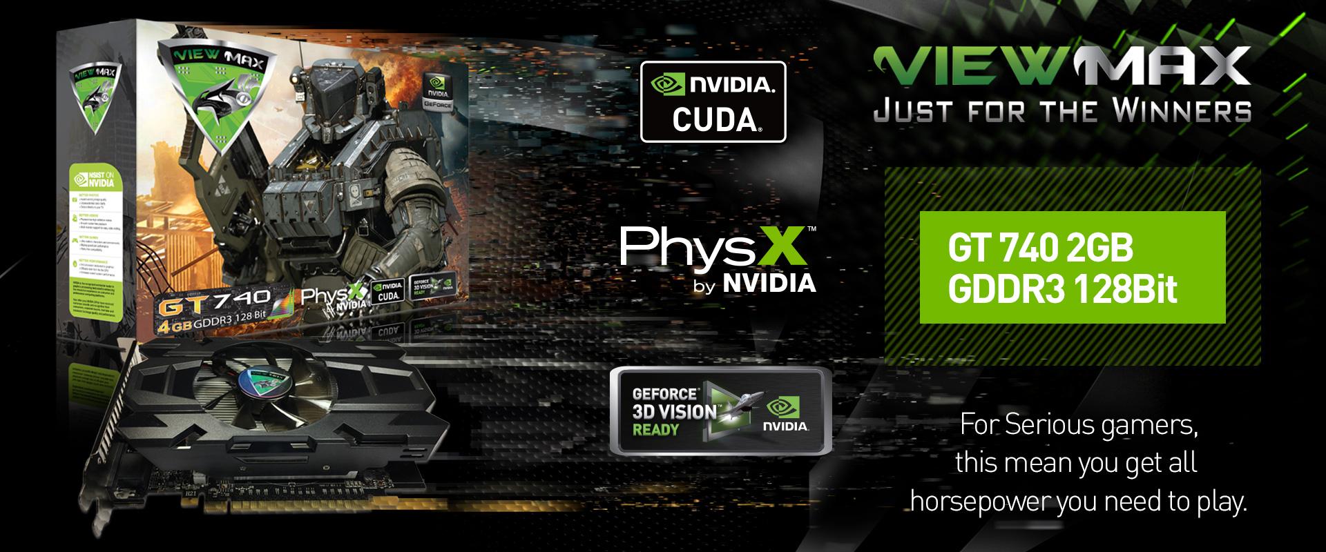 GT 740 4GB GDDR3 128Bit | ViewMax Technology